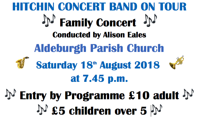 Hitchin Concert Band on tour – Saturday 18th August 2018, Aldeburgh Parish Church